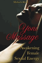 Yoni massage - awakening female sexual energy
