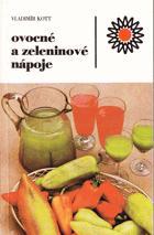 Ovocné a zeleninové nápoje