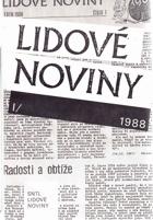 Lidové noviny I. 1988 + lidové noviny II.1989