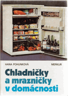 Chladničky a mrazničky v domácnosti.