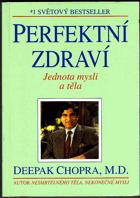 Perfektní zdraví - Jednota mysli a těla
