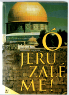 Ó Jeruzaléme!