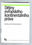 Dějiny evropského kontinentálního práva - vysokoškolská právnická učebnice V KNIZE NA ...