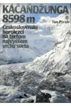 Kačaňdžunga 8598 m. Československí horolezci na 3. najvyššom vrchu sveta