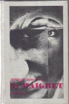 3x Maigret. Maigretův první případ, Maigret v Picratt baru, Maigret a Dlouhé Bidlo