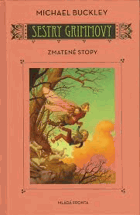 Sestry Grimmovy. Kniha druhá, Zmatené stopy