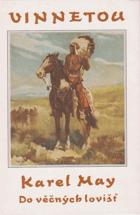 Vinnetou IV - Do věčných lovišť