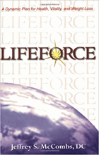 Lifeforce - A Dynamic Plan for Health, Vitality, and Weight Loss