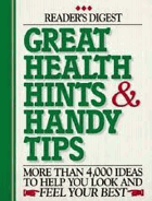 Great health hints & handy tips - more than 4,000 ideas to help you look and feel your best