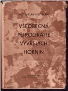 Všeobecná petrografie vyvřelých hornin - celostátní vysokoškolská učebnice BEZ OBALU!!!