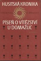 Husitská kronika. Píseň o vítězství u Domažlic