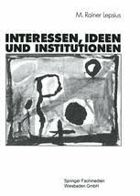 Interessen, Ideen und Institutionen