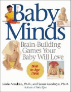 Baby minds - brain-building games your baby will love.