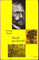 Žízeň po životě - Vincent van Gogh - bez obalu