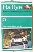 Rallye - kniha o automobilových soutěžích