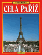 Celá Paříž. 170 barevných ilustrací