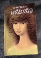 Silvie. Dívčí příběh