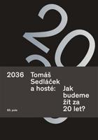 2036 - jak budeme žít za 20 let?