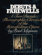 Debuts and farewells - a two-decade photographic chronicle of the metropolitan opera
