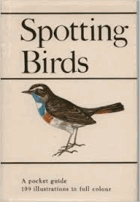 Spotting Birds. A Pocket Guide to Bird Watching