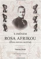 S jménem Rosa Afrikou (žena rovná mužům)