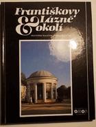 Františkovy Lázně a okolí