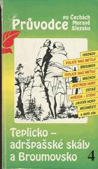 Teplicko-adršpašské skály a Broumovsko