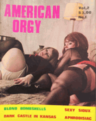 American orgy. Special. Vol. 2. Nr. 1 PERFECT CONDITION!