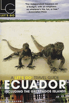 Let's Go Ecuador 1st Edition. Including the Galapagos Islands
