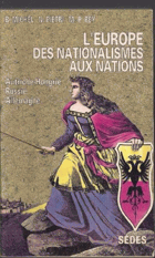 L' Europe des nationalismes aux nations