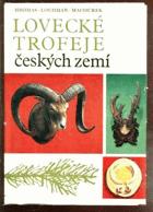 Lovecké trofeje českých zemí
