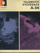 Tajemství vyzvědače A-54