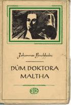 Dům doktora Maltha - bez obalu!