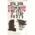 Sentimentální milenec a jiné prózy