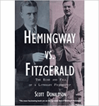 Hemingway vs. Fitzgerald - the rise and fall of a literary friendship