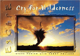 Cry for wilderness