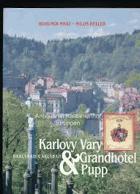 Karlovy Vary & Grandhotel Pupp