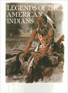Legends of the American Indians