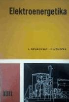 Elektroenergetika - učeb. text pro 3. roč. stud. oboru zařízení silnoproudé elektrotechn