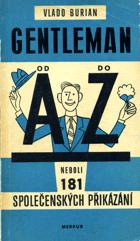 Gentleman od A do Z neboli 181 společenských přikázání