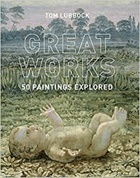 Great Works - 50 Paintings Explored
