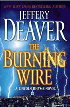 The Burning Wire. A Lincoln Rhyme Novel