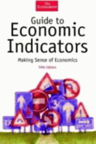 The Economist guide to economic indicators