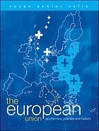 The European Union. Economics, Policies and History