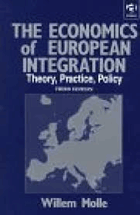 The economics of European integration - theory, practice, policy.