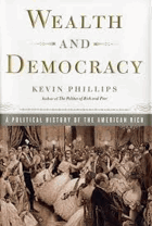 Wealth and democracy - a political history of the American rich.