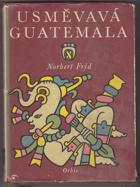 Usměvavá Guatemala - Črty a snímky z cest