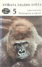 Poloopice a opice PRIMÁTI