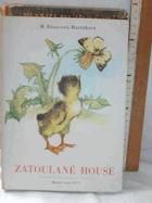 Zatoulané house