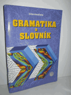 Gramatika a slovník. Headway English course - intermediate